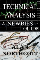 Technical Analysis - A Newbies Guide